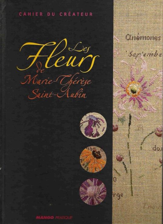 Схемы вышивки цветов известного французского дизайнера Marie-Thérèse Saint-Aubin.